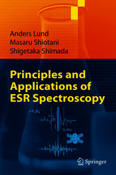 Principles and Applications of ESR Spectroscopy by Anders Lund