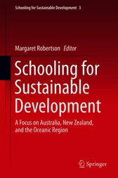 Schooling for Sustainable Development: by Margaret Robertson