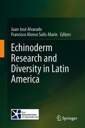 Echinoderm Research and Diversity in Latin America by Juan José Alvarado