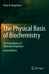 The Physical Basis of Biochemistry by Peter R. Bergethon
