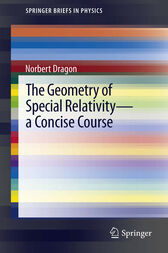 The Geometry of Special Relativity - a Concise Course by Norbert Dragon