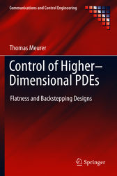 Control of Higher–Dimensional PDEs by Thomas Meurer