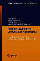 Ambient Intelligence - Software and Applications by Juan M. Corchado Rodríguez