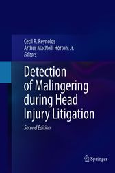 Detection of Malingering during Head Injury Litigation by Cecil R. Reynolds
