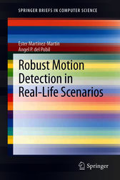Robust Motion Detection in Real-Life Scenarios by Ester Martínez-Martín
