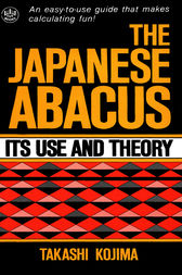Japanese Abacus Use & Theory by Takashi Kojima