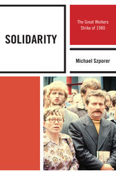 Solidarity by Michael M. Szporer