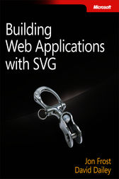 Building Web Applications with SVG by David Dailey
