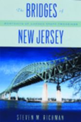 The Bridges of New Jersey by Steven M. Richman