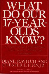What Do Our 17-Year-Olds Know by Diane Ravitch