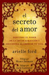 El secreto del amor by Arielle Ford