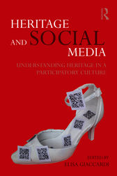 Heritage and Social Media by Elisa Giaccardi