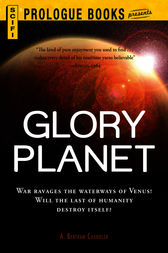 Glory Planet by A. Bertram Chandler