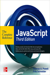 JavaScript The Complete Reference 3rd Edition by Thomas Powell