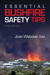 Essential Bushfire Safety Tips by Joan Webster OAM