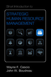 Short Introduction to Strategic Human Resource Management by Wayne F. Cascio