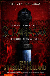 Scramasax by Kevin Crossley-Holland