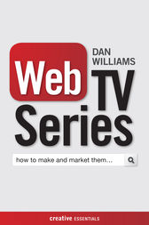 Web TV Series by Dan Williams
