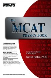 The MCAT Physics Book by Garrett Biehle