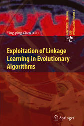 Exploitation of Linkage Learning in Evolutionary Algorithms by Ying-ping Chen