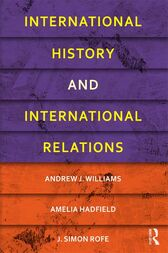International History and International Relations by Andrew J. Williams
