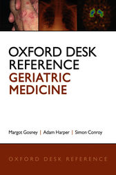 Oxford Desk Reference: Geriatric Medicine by Margot Gosney