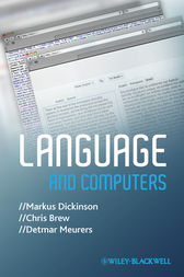 Language and Computers by Markus Dickinson