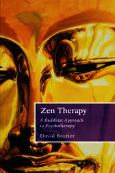 Zen Therapy by David Brazier