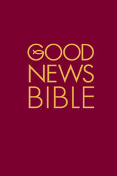 Good News Bible: (GNB) by Collins