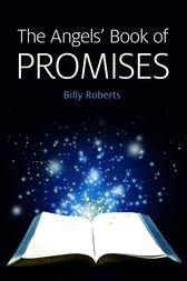 The Angels' Book of Promises by Billy Roberts