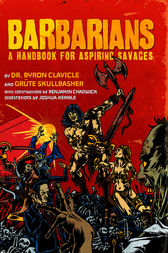 Barbarians by Byron Clavicle