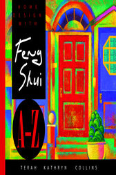 Home Design With Feng Shui A-Z by Terah Kathryn Collins