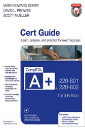 CompTIA A+ 220-801 and 220-802 Cert Guide by Mark Edward Soper