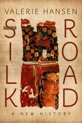 The Silk Road by Valerie Hansen