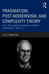 Pragmatism, Postmodernism, and Complexity Theory