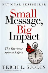 Small Message, Big Impact by Terri L. Sjodin