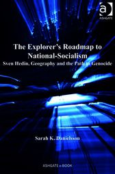 The Explorer's Roadmap to National-Socialism by Sarah K. Danielsson
