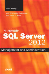 Microsoft SQL Server 2012 Management and Administration by Ross Mistry