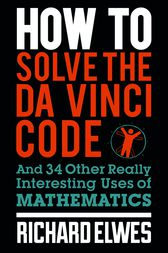 How to Solve the Da Vinci Code by Richard Elwes