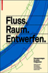 fluss raum entwerfen ebook by martin prominski. Black Bedroom Furniture Sets. Home Design Ideas