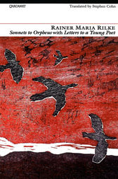 Sonnets to Orpheus with Letters to a Young Poet by Rainer Maria Rilke