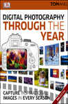 Digital Photography Through the Year