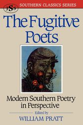 The Fugitive Poets by William Pratt