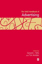The SAGE Handbook of Advertising by Gerard J. Tellis