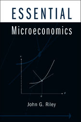 Essential Microeconomics by John G. Riley