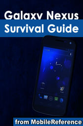 Galaxy Nexus Survival Guide by Toly K