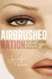 Airbrushed Nation by Jennifer Nelson