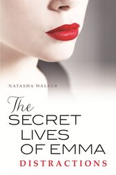 The secret lives of emma distractions read online romance