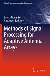 Methods of Signal Processing for Adaptive Antenna Arrays by Larysa Titarenko