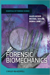 Forensic Biomechanics by Jules Kieser